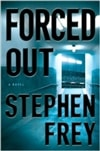 Forced Out | Frey, Stephen | Signed First Edition Book
