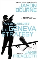 Robert Ludlum's Geneva Strategy, The | Freveletti, Jamie (as Ludlum, Robert) | Signed First Edition Trade Paper Book