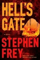 Hell's Gate | Frey, Stephen | First Edition Book