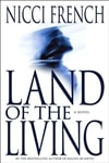 French, Nicci - Land of the Living (Signed First Edition)