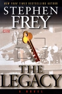 Legacy, The | Frey, Stephen | Signed First Edition Book