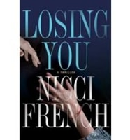 Losing You | French, Nicci | Double-Signed 1st Edition