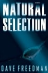 Freedman, Dave | Natural Selection | First Edition Book