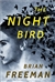 Night Bird, The | Freeman, Brian | Signed First Edition Book
