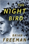 Freeman, Brian | Night Bird, The | Signed First Edition Book