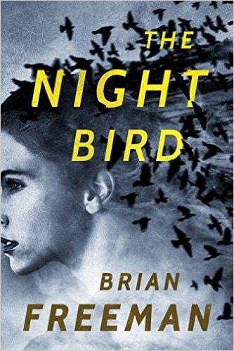 The night bird book brian freeman