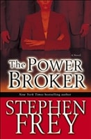 Power Broker | Frey, Stephen | Signed First Edition Book