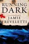 Running Dark | Freveletti, Jamie | Signed First Edition Book
