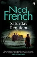 Saturday Requiem | French, Nicci | Double-Signed UK 1st Edition