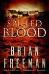 Spilled Blood | Freeman, Brian | Signed First Edition Book