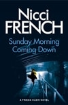 French, Nicci | Sunday Morning Coming Down | Signed First Edition UK Book