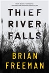 Freeman, Brian | Thief River Falls | Signed First Edition Book
