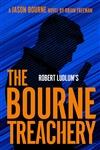 Freeman, Brian | Robert Ludlum's The Bourne Treachery | Signed First Edition Book