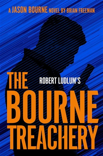 The Bourne Treachery by Brian Freeman