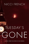 French, Nicci - Tuesday's Gone (Signed First Edition)