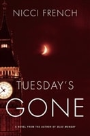 Tuesday's Gone | French, Nicci | Double-Signed 1st Edition