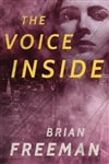 Freeman, Brian | Voice Inside, The | Signed First Edition Book
