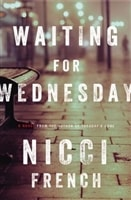 Waiting for Wednesday | French, Nicci | Double-Signed 1st Edition