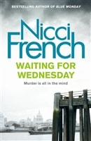 Waiting for Wednesday | French, Nicci | Double-Signed UK 1st Edition