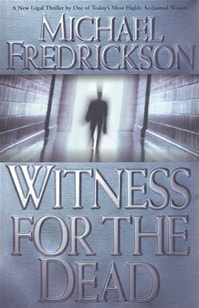 Witness for the Dead | Fredrickson, Michael | Signed First Edition Book