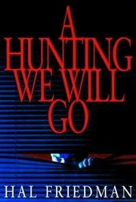 Hunting We Will Go, A | Friedman, Hal | First Edition Book
