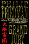 Friedman, Philip - Grand Jury (First Edition)