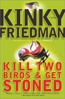Kill Two Birds & Get Stoned | Friedman, Kinky | Signed First Edition Book