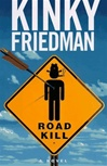 Roadkill | Friedman, Kinky | Signed First Edition Book