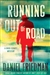 Friedman, Daniel | Running Out of Road | Signed First Edition Copy