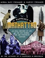 It Happened in Manhattan | Frommer, Myrna Katz | First Edition Trade Paper Book