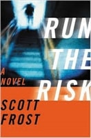 Run the Risk | Frost, Scott | Signed First Edition Book