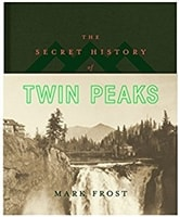 Secret History of Twin Peaks | Frost, Mark | Signed Book