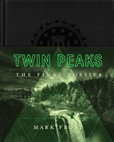 Twin Peaks: The Final Dossier | Frost, Mark | Signed First Edition Book