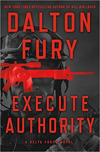 Execute Authority by Dalton Fury