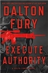 Execute Authority | Fury, Dalton | Signed First Edition Book
