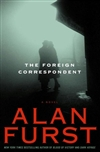 Foreign Correspondent, The | Furst, Alan | Signed First Edition Book
