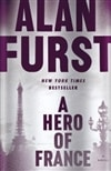 Furst, Alan - A Hero of France (Signed First Edition)
