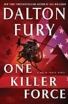 One Killer Force | Fury, Dalton | Signed First Edition Book