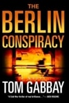 Gabbay, Tom - Berlin Conspiracy (Signed First Edition)