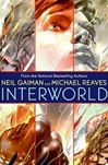 Interworld | Gaiman, Neil & Reeves, Michael | Signed First Edition Book