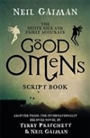 Gaiman, Neil | Quite Nice and Fairly Accurate Good Omens Script Book, The | Signed First Edition Copy