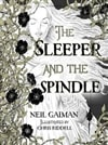 Gaiman, Neil | Sleeper and the Spindle, The | Signed First Edition Book