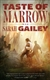 Taste of Marrow by Sarah Gailey | First Edition Trade Paper Book