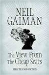 View From the Cheap Seats | Gaiman, Neil | Signed First Edition UK Book