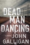Galligan, John | Dead Man Dancing | Signed First Edition Book