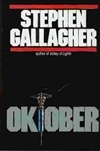 Oktober | Gallagher, Stephen | Signed First Edition Book