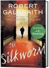Silkworm, The | Galbraith, Robert (Rowling, J.K.) | First Edition Book