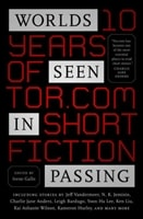 Worlds Seen In Passing | Gallo, Irene (editor) | First Edition Book