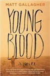 Youngblood by Matt Gallagher | Signed First Edition Book
