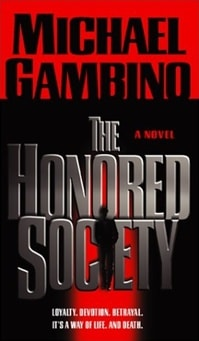 Honored Society, The | Gambino, Michael | First Edition Book
